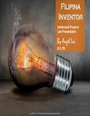 357585806-Magdalena-Villaruz-presentation-on-Filipino-Inventors.pdf -  Filipina Inventor Intellectual Property Law Presentation By Angel Lai JD-3  CPU | Course Hero