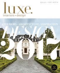 Luxe Magazine January 2017 Dallas by SANDOW® - issuu