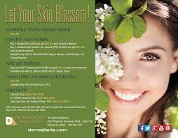 but at dermatology ociates of atlanta we understand that your cosmetic treatments have to fit into your budget that s why we re offering three exciting