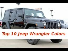 2011 Jeep Wrangler Color Chart Top 10 Jeep Wrangler Colors