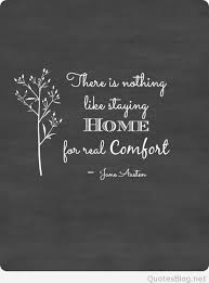 Comfort Quotes Unique Staying Home Comfort Quote
