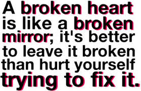 broken mirror heart. broken heart quotes and mirror image