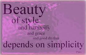 Short Beauty Quotes For Girls Best of 24 Best Simplicity Beauty Quotes Images Famous Simple Beauty