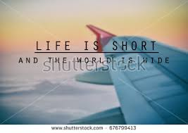Airplane Quotes Impressive Inspirational Quotes Phrase Life Short World Stock Photo Edit Now