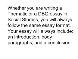 how to write a social studies essay ppt video online  whether you are writing a thematic or a dbq essay in social studies you will