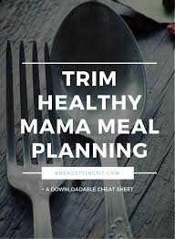 Trim Healthy Mama Meal Plan Cheat Sheet Brea Getting Fit