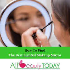 how to find the best lighted makeup mirror our top 5 picks