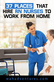 37 places that hire rn nurses to work from home in 2017 are you an rn looking for work from home nursing jobs these jobs pay competitive