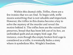 trifles irony the irony of the title trifles 3