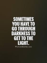 Light And Dark Quotes Fascinating 48 Best Light Quotes Images On Pinterest Light Quotes Darkness