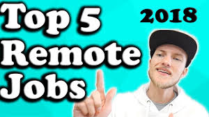 Telecommuter Jobs Top 5 Remote Jobs Of 2018 Telecommuter Jobs Youtube