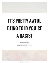Racist Quotes Racist Quotes Racist Sayings Racist Picture Quotes 48