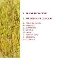 my oedipus complex my oedipus complex by frank o connor 2 1