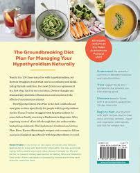 The Hypothyroidism Diet Plan 4 Weeks To Boost Energy Lose
