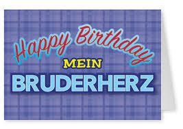 Mein Bruderherz Geburtstagskarten Echte Postkarten Online Versenden