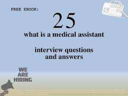 Assistant Interview Questions Medical Assistant Questions And Answers Thomasdegasperi Com