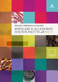Graphic Design Colour Trends 2015 Preciosa And Pantone Fw2014 2015 Fashion Accessory Colour