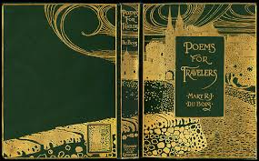 one of my favorites is the wraparound art nouveau fantasy village on poems for travelers it is in the limp cloth format sted in bright and matte gold