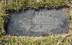 Ross Russell Palmer (1909-1986) - Find A Grave Memorial