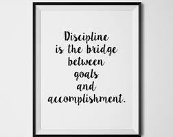 office inspiration quotes. Fine Inspiration Discipline Is The Bridge Between Goals And Accomplishment Inspiration Quote  Office Decor Positive Quotes Motivational Poster Wall Art Inside F
