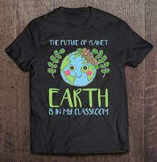 At a time when it's been difficult for so many of us to be with each other in person, earth day initiative and march for science nyc are. Earth Day Shirts Teachers 2021 Classroom