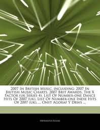 Articles On 2007 In British Music Including 2007 In