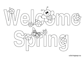 spring themed coloring pages spring coloring pages to print free coloring pages welcome spring colouring pages spring themed coloring pages
