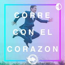 CORRE CON EL CORAZÓN
