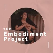 The Embodiment Project