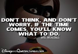 The Incredibles Quotes New Quote Of The Incredibles QuoteSaga