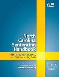 Felony Chart Nc North Carolina Sentencing Handbook With Felony Misdemeanor