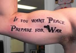 Quote Tattoos For Guys 9 Wonderful Peace War Tattoo Arm Tattoos R So Sexy Tattoos Pinterest War