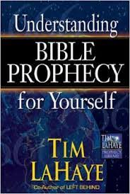 Tim Lahaye Bible Prophecy Chart Understanding Bible Prophecy For Yourself Tim Lahaye Prophecy Library Tm Paperback January 1 2002 By Tim Lahaye Author