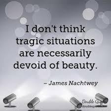 Tragic Beauty Quotes Best of Tragic Beauty Quotes Double Quotes