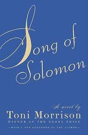Song Of Solomon Quotes 17 Amazing Song Of Solomon By Toni Morrison