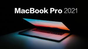 MacBook Pro 2021 sẽ được trang bị chip Silicon 10 nhân mạnh mẽ