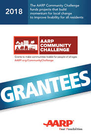 Aarp Community Challenge 2018 Winning Grantees