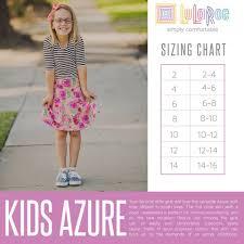 Lularoe Kids Size Chart Lularoe Kids Azure Sizing Chart In 2019 Lularoe Kids