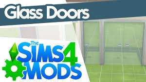 the sims 4 mods glass doors