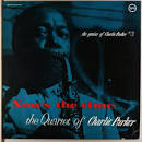 The Genius of Charlie Parker, Vol. 3: Now's the Time