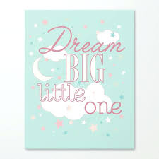 dream big little one in teal and pink inspirational wall decor for girls canvas decals schools