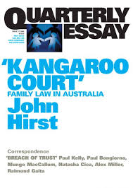 kangaroo court quarterly essay quarterly essay 17 kangaroo court