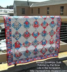 Life in the Scrapatch: My Airmail Envelope Quilt Wrap-up! & My Airmail Envelope Quilt Wrap-up! Adamdwight.com