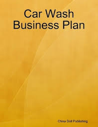 car wash business plan pdf car wash business plan by china doll publishing ebook lulu