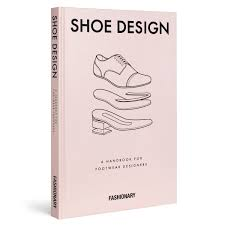 Handbook Of Footwear Design And Manufacture Free Download Shoe Design By Fashionary