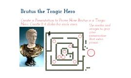 brutus tragic hero by carter mckay on prezi copy of brutus the tragic hero
