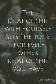 Relationship With Yourself Quotes Best of The Relationship With Yourself Sets The Tone For Every Other