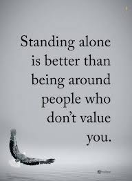 Alone Quotes Extraordinary Alone Quotes Standing Alone Is Better Than Being Around People Who