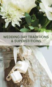 17 best ideas about wedding superstitions wedding 15 wedding traditions and superstitions martha stewart weddings ever wonder where something old