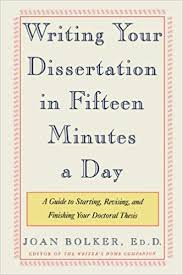 How To Write A Dissertations Amazon Com Writing Your Dissertation In Fifteen Minutes A Day A